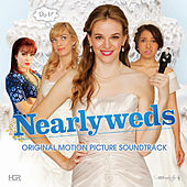 Nearlyweds (Original Motion Picture Soundtrack) von Various Artists
