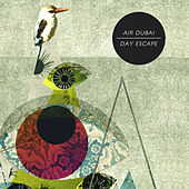 Play & Download Day Escape by Air Dubai | Napster