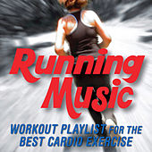 Play & Download Running Music - Workout Playlist for the Best Cardio Exercise by Fitness Nation | Napster