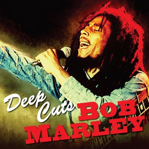 Play & Download Deep Cuts - Bob Marley by Bob Marley | Napster