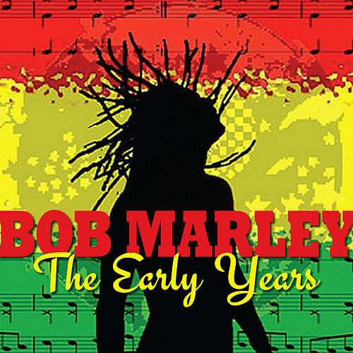 Play & Download Bob Marley - the Early Days by Bob Marley | Napster