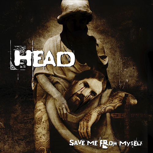 Save Me from Myself by Brian 'Head' Welch