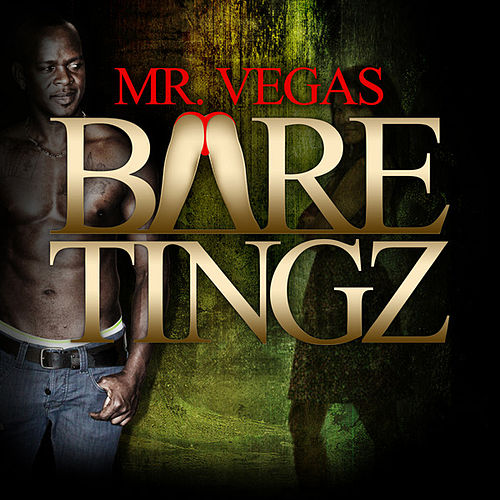 Play & Download Bare Tingz by Mr. Vegas | Napster