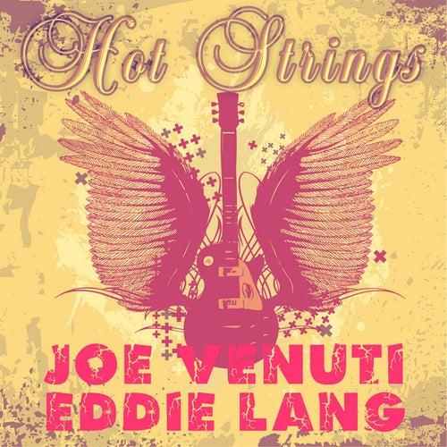 Play & Download Hot Strings by Joe Venuti | Napster