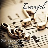 Play & Download The Master's Pieces by Evangel | Napster