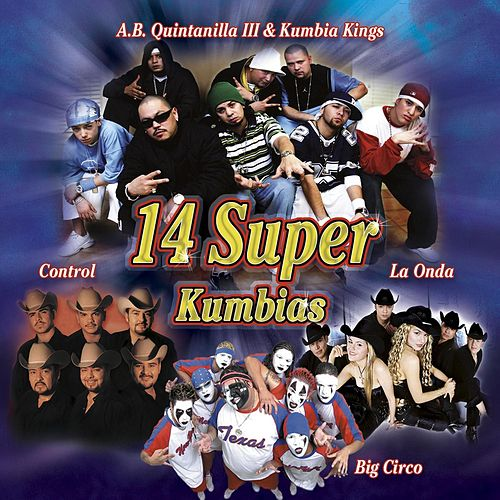 14 Super Kumbias by Various Artists
