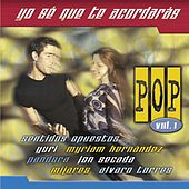 Yo Se Que Te Acordaras Pop Vol. 1 by Various Artists