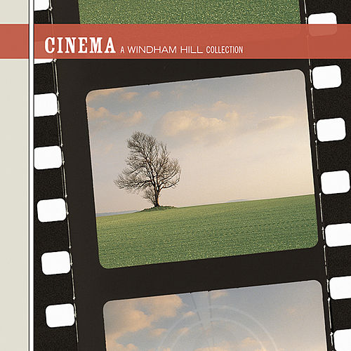 Play & Download Cinema: A Windham Hill Collection by Various Artists | Napster