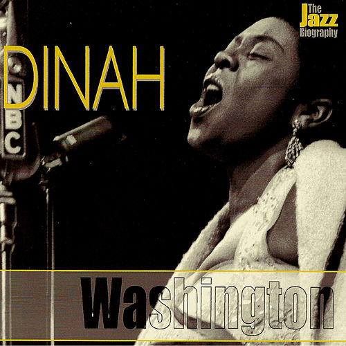 Play & Download The Jazz Biography by Dinah Washington | Napster