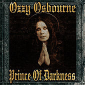 Play & Download Prince Of Darkness by Ozzy Osbourne | Napster