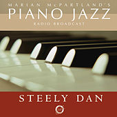 Piano Jazz With Steely Dan by Marian McPartland