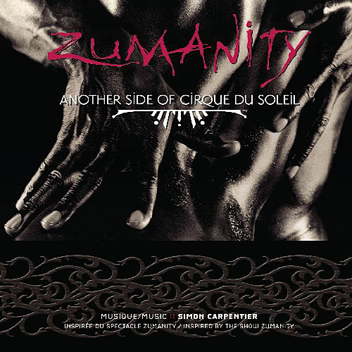 Play & Download Zumanity by Cirque du Soleil | Napster