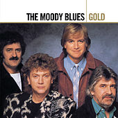 Play & Download Gold by The Moody Blues | Napster