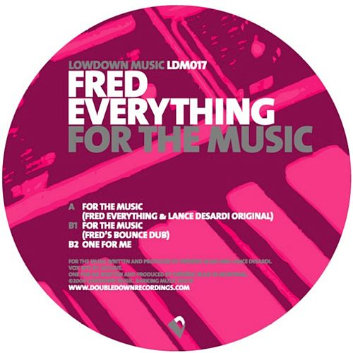 Play & Download For The Music by Fred Everything | Napster