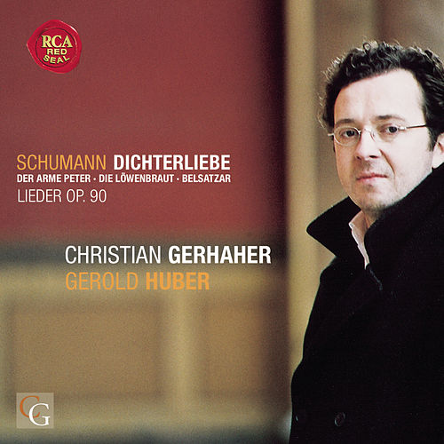 Play & Download Schumann: Dichterliebe by Christian Gerhaher | Napster