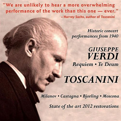 Play & Download Arturo Toscanini Conducts Verdi: Requiem Mass & Te Deum (1940) by Zinka Milanov | Napster