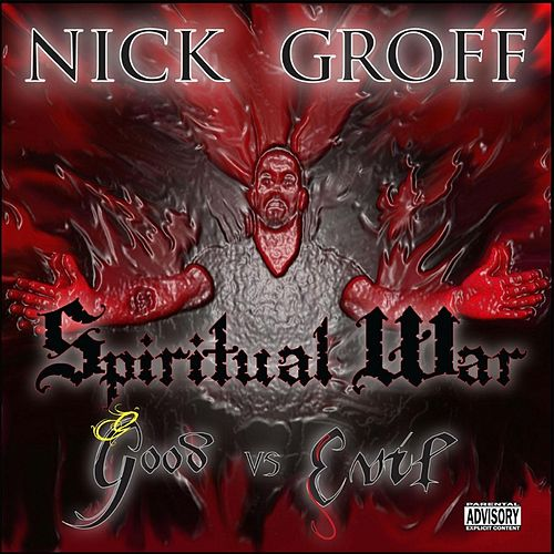 Spiritual War: Good vs. Evil by Nick Groff