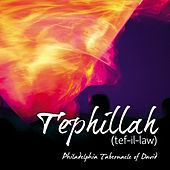 Play & Download Tephillah by Philadelphia Tabernacle Of David | Napster