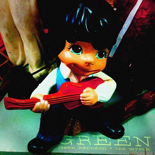 Play & Download Green by Jason Herndon | Napster