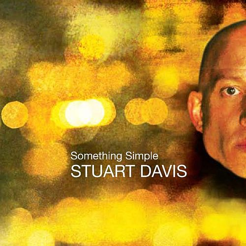 Play & Download Something Simple by Stuart Davis | Napster