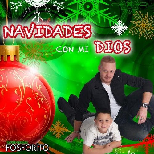 Navidades Con Mi Dios by Fosforito