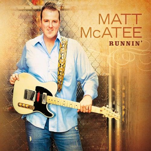 Play & Download Runnin' by Matt McAtee | Napster