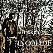 Play & Download Broken by Incolide | Napster
