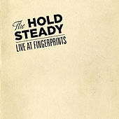 Play & Download Live At Fingerprints (Exclusive For Junketboy) by The Hold Steady | Napster