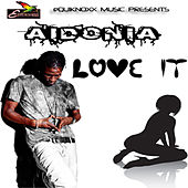 Love It - Single by Aidonia