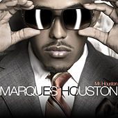 Play & Download Mr. Houston by Marques Houston | Napster