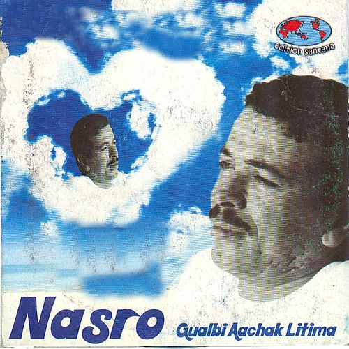 Play & Download Gualbi aachak litima by Cheb Nasro | Napster