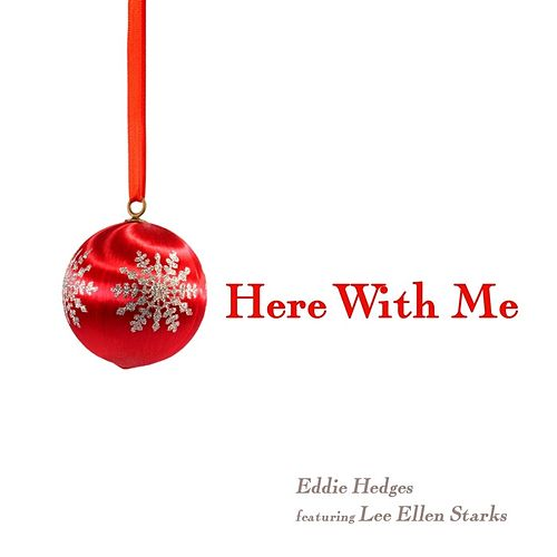 Here With Me (feat. Lee Ellen Starks) by Eddie Hedges