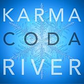 Play & Download River by Karmacoda | Napster