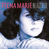 Play & Download Beautiful by Teena Marie | Napster