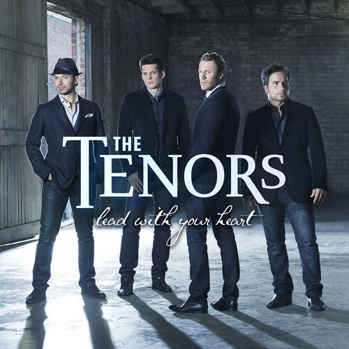 Play & Download Lead With Your Heart by The Tenors | Napster