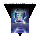 Play & Download All Aboard the Mulletship Vol. 2 by Various Artists | Napster