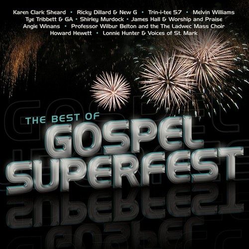 Play & Download The Best Of Gospel Superfest by Various Artists | Napster