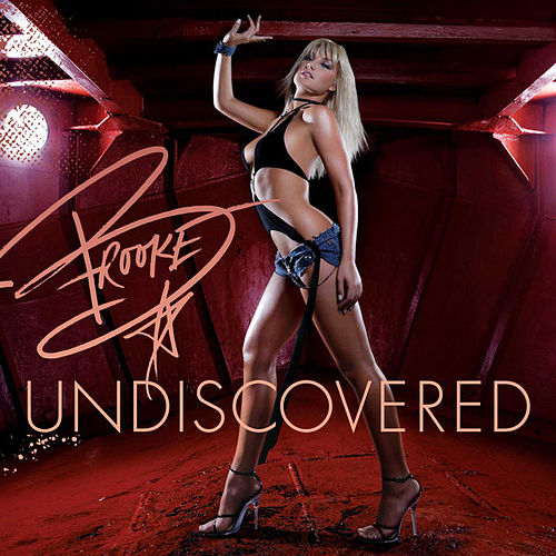 Play & Download Undiscovered (Walmart Version) by Brooke Hogan | Napster