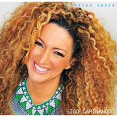 Play & Download Sigo Caminando by Erika Ender | Napster
