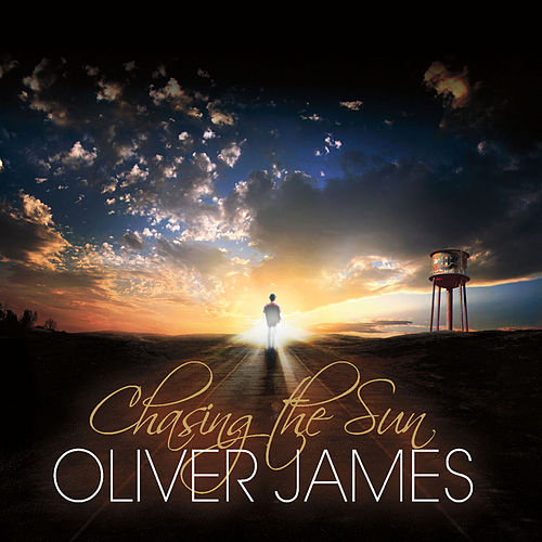 Play & Download Chasing The Sun by Oliver James | Napster