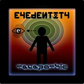 Play & Download Telepathic by Eyedentity | Napster
