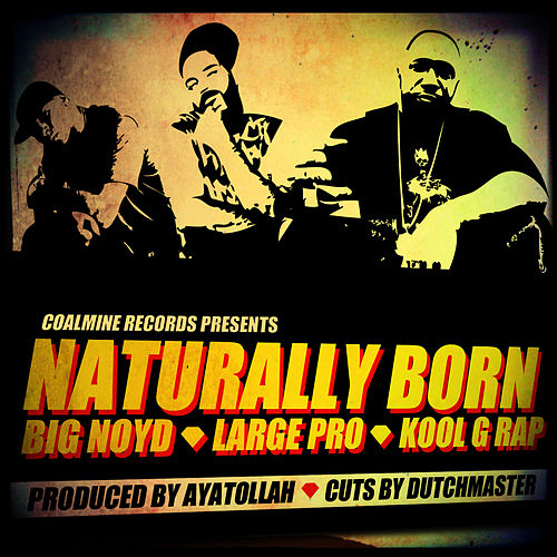 Play & Download Naturally Born by Large Professor | Napster