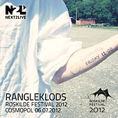 Play & Download Roskilde Festival 2012 by Rangleklods | Napster