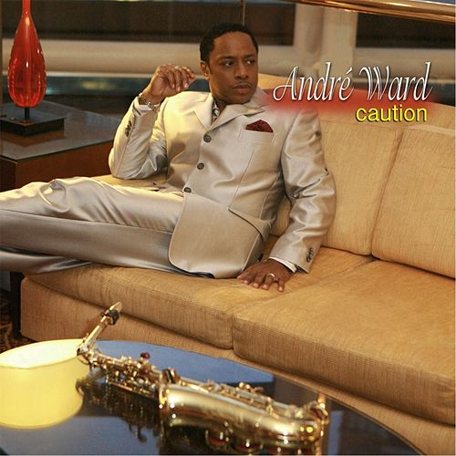 Play & Download Caution by Andre Ward | Napster