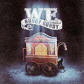 Hurdy Gurdy by We