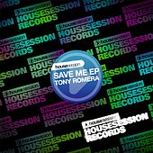 Save Me EP by Tony Romera