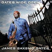 Play & Download Gates Wide Open by James Saxsmo Gates | Napster