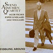 Play & Download Fiddling Around by Svend Asmussen | Napster
