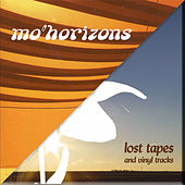Lost Tapes by Mo' Horizons