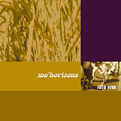 Play & Download Foto Viva by Mo' Horizons | Napster